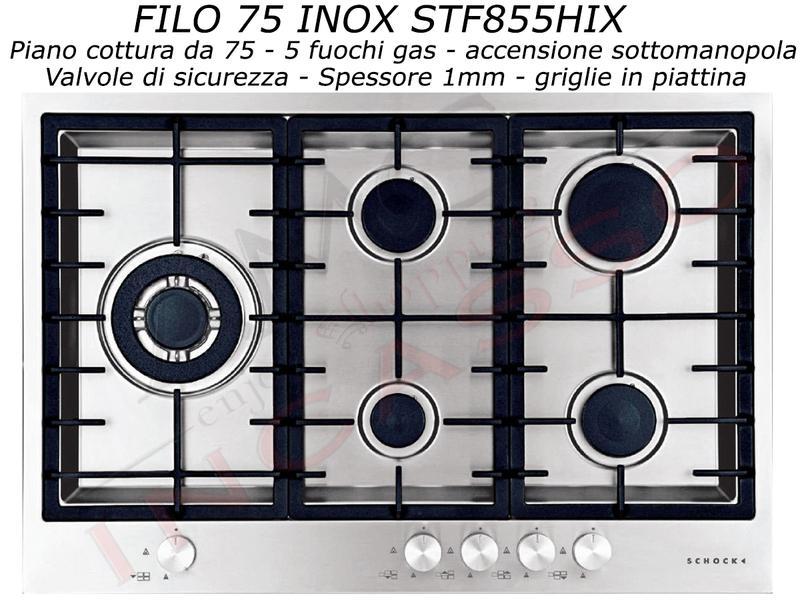 Piano Cottura Schock Cm.75 STF855HIX 5 Fuochi Filotop SopraTop Inox